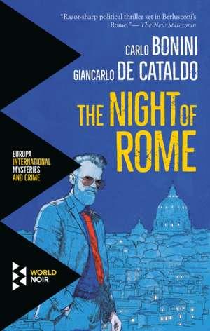 The Night Of Rome de Giancarlo de Cataldo