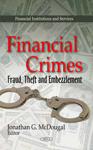 Financial Crimes de Jonathan G. McDougal