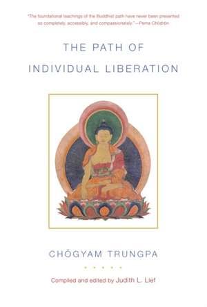 The Path of Individual Liberation de Chogyam Trungpa