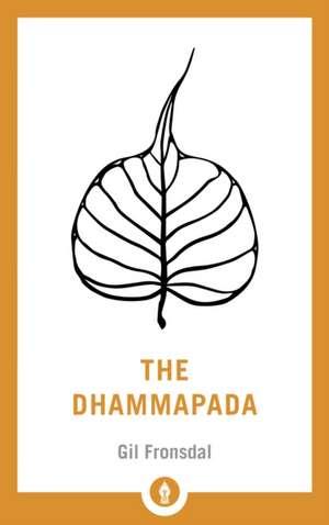The Dhammapada de Gil Fronsdal