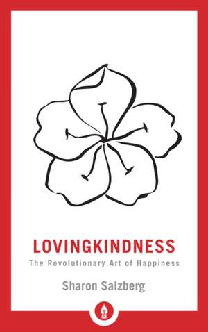 Lovingkindness de Sharon Salzberg