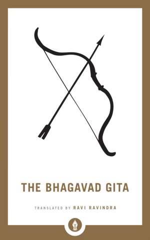 The Bhagavad Gita de Ravi Ravindra