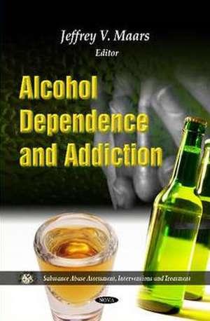 Alcohol Dependence & Addiction