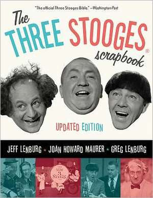 The Three Stooges Scrapbook:  Conversations with Alternative Guitarists from Proto-Punk to Post-Rock de Jeff Lenburg