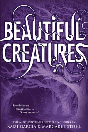 Beautiful Creatures de Kami Garcia
