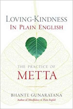 Loving-Kindness in Plain English de Gunaratana, Henepola