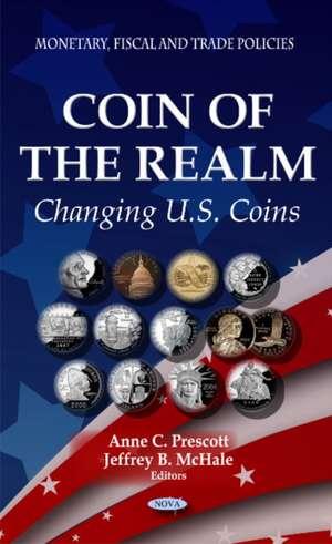 Coin of the Realm de Anne C. Prescott