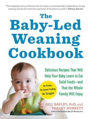 The Baby-Led Weaning Cookbook imagine