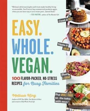 Easy. Whole. Vegan.