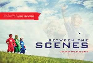 Between the Scenes imagine