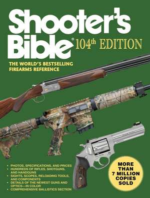 Shooter's Bible, 104th Edition imagine