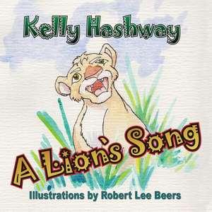 A Lions Song de Kelly Hashway