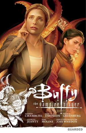 Buffy The Vampire Slayer: Season Nine Volume 3: Guarded
