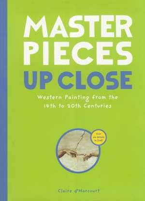 Masterpieces Up Close