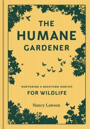 Humane Gardener