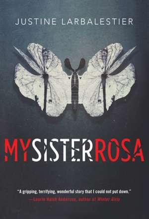 My Sister Rosa de Justine Larbalestier