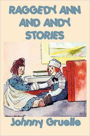 Raggedy Ann and Andy Stories de Johnny Gruelle