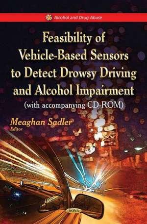 Feasibility of Vehicle-Based Sensors to Detect Drowsy Driving & Alcohol Impairment imagine