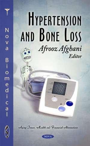 Hypertension & Bone Loss de Afrooz Afghani