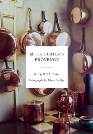 M.F.K. Fisher's Provence de M.F.K. Fisher