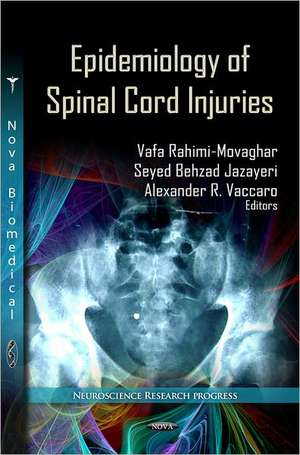 Epidemiology of Spinal Cord Injuries