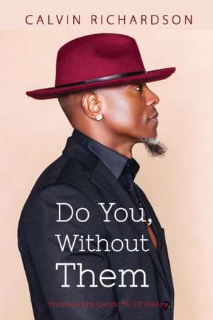 Do You, Without Them de Calvin Richardson