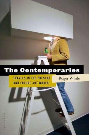 The Contemporaries de Roger White