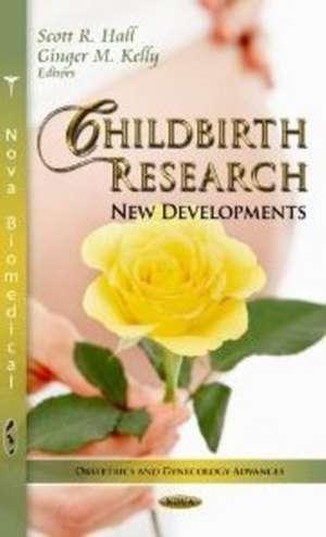 Childbirth Research de Scott R. Hall