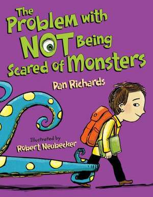 The Problem with Not Being Scared of Monsters de Dan Richards