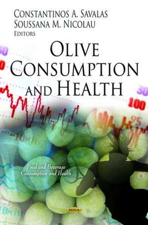 Olive Consumption and Health