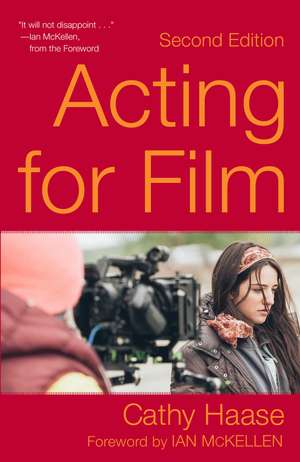 Acting for Film (Second Edition) de Cathy Haase