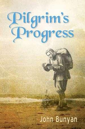 Pilgrim's Progress: Updated, Modern English. Includes Original Illustrations. de John Bunyan