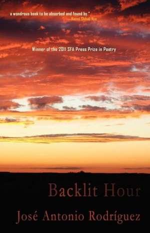 The Backlit Hour de Jose Rodriguez