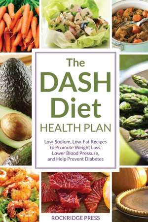 Dash Diet Health Plan de John Chatham