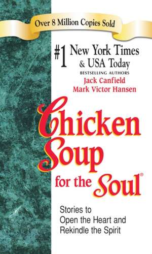 Chicken Soup for the Soul - Export Edition:  More Stories of Life, Love and Learning de Jack Canfield