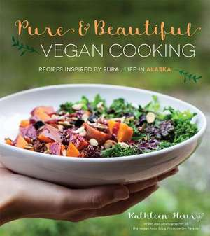 Pure & Beautiful Vegan Cooking