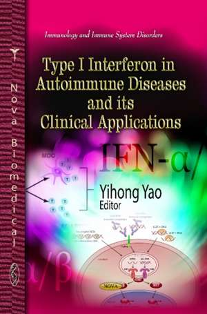 Type I Interferon in Autoimmune Diseases & Its Clinical Applications