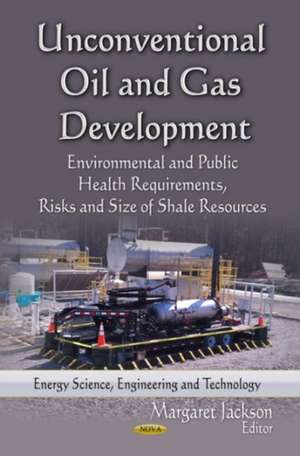Unconventional Oil and Gas Development imagine