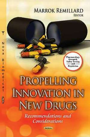 Propelling Innovation in New Drugs