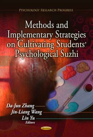 Methods & Implementary Strategies on Cultivating Students' Psychological Suzhi imagine