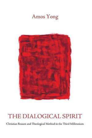 The Dialogical Spirit de Amos Yong