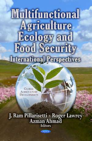 Multifunctional Agriculture, Ecology & Food Security imagine