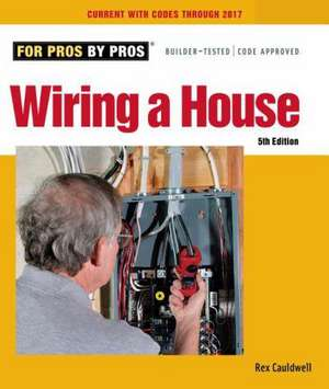 Wiring a House de Rex Cauldwell