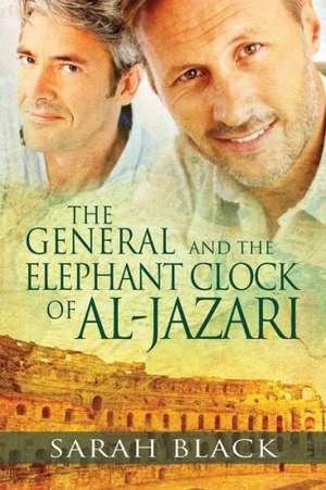 The General and the Elephant Clock of Al-Jazari de Sarah Black