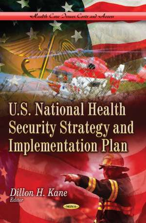 U.S. National Health Security Strategy and Implementation Plan