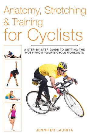 Anatomy  Stretching & Training For Cyclists