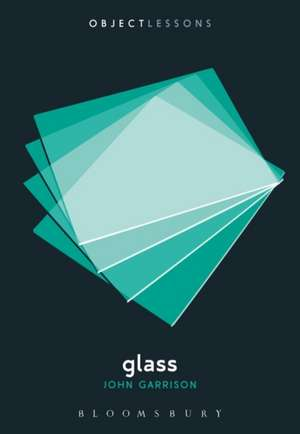 Glass de John Garrison