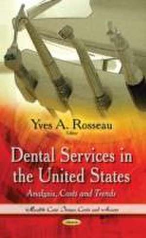 Dental Services in the United States