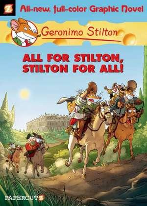 Geronimo Stilton Graphic Novels #15: All for Stilton, Stilton for All! de Geronimo Stilton
