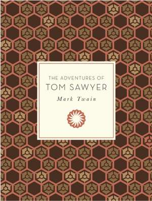 The Adventures of Tom Sawyer:  30 Beautifully Illustrated Life Changing Quotations de Mark Twain
